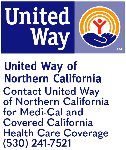 Contact United Way of Northern California for Medi-Cal and Covered California Health Care Coverage; (530) 241-7521